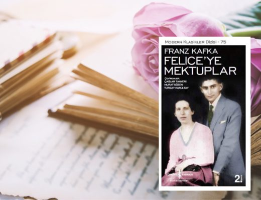 Felice'ye Mektuplar | Franz Kafka