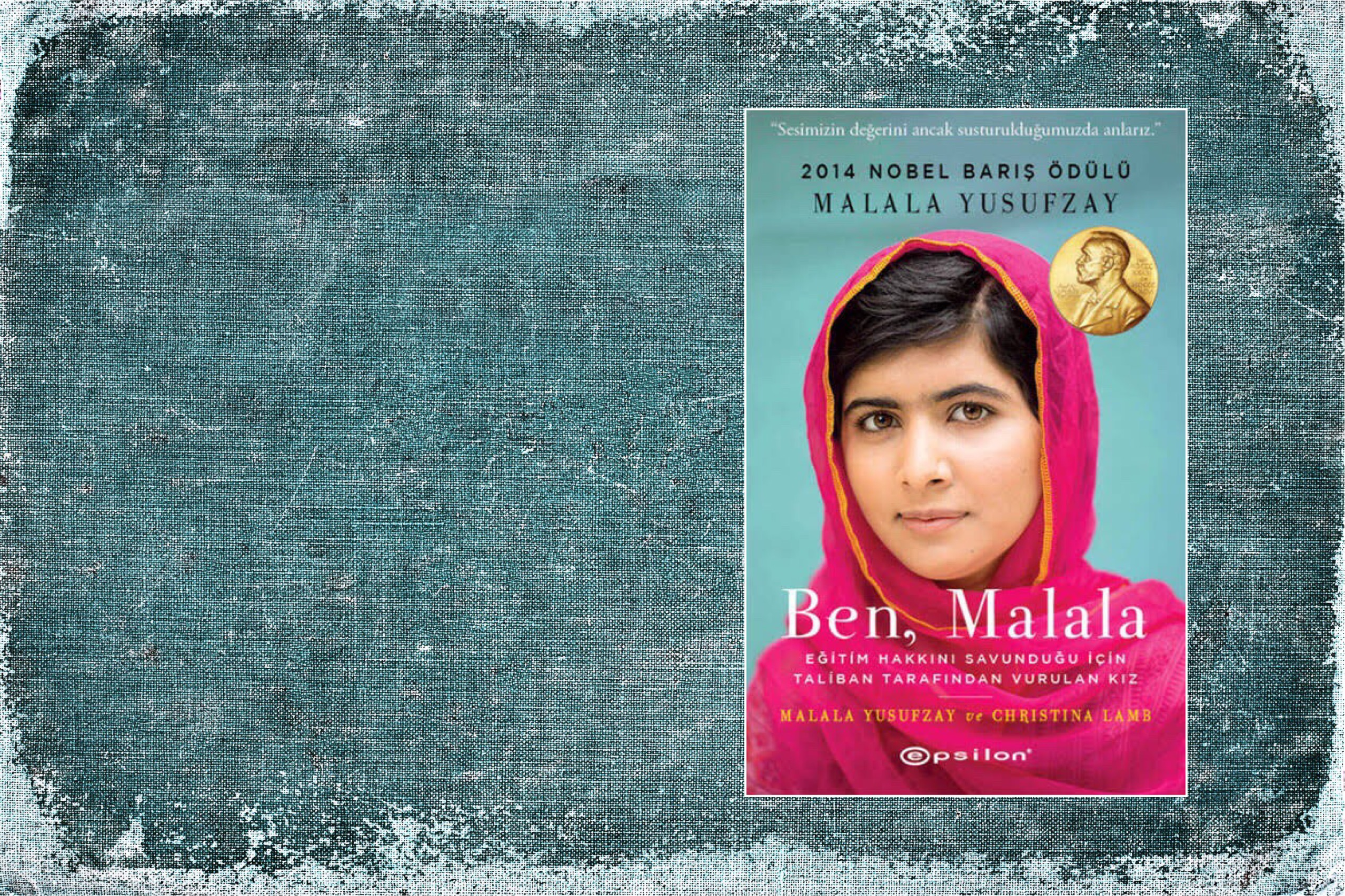 Ben Malala | Malala Yusufzay ve Chrıstına Lamb