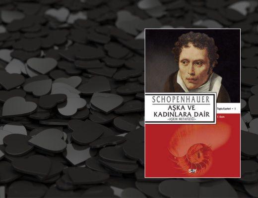 Aşka ve Kadınlara Dair | Arthur Schopenhauer