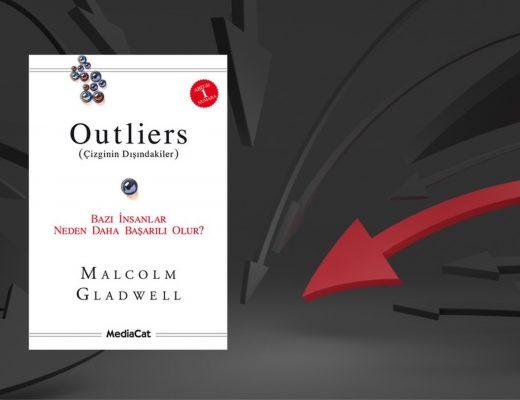 Kitap: Outliers   Çizginin Dışındakiler   Yazar: Malcolm Gladwell   Yorumlayan: Hülya Erarslan