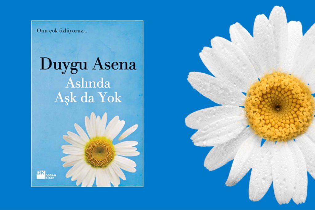 Kitap: Aslında Aşk da Yok | Yazar: Duygu Asena | Yorumlayan: Hülya Erarslan