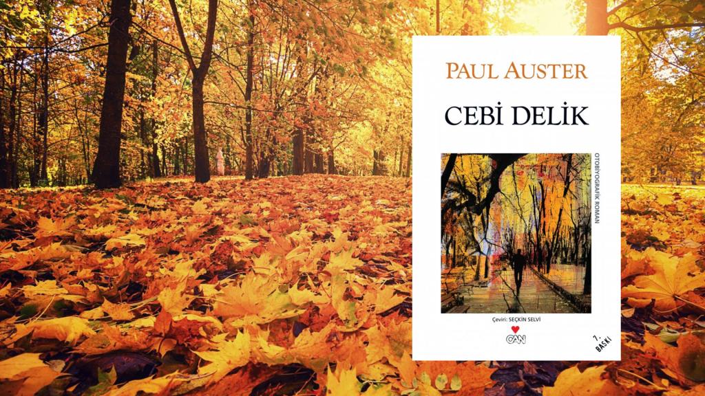 Kitap: Cebi Delik | Yazar: Paul Auster | Yorumlayan: Hülya Erarslan