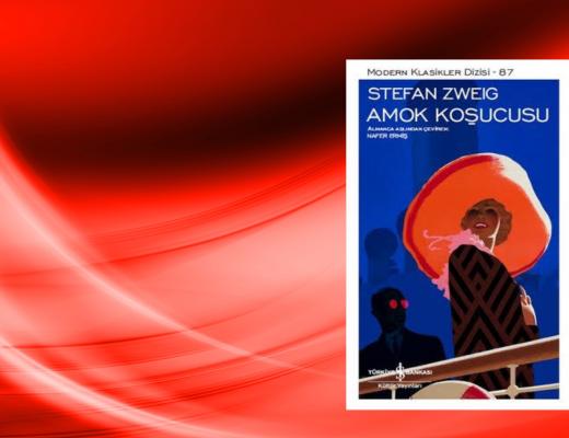 Kitap: Amok Koşucusu | Yazar: Stefan Zweig | Yorumlayan: Kübra Mısırlı Keskin