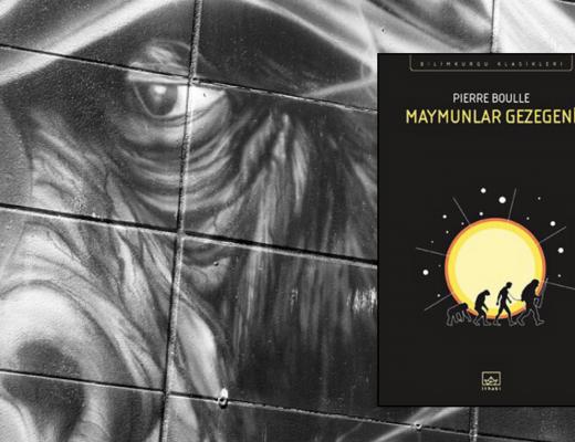 Kitap: Maymunlar Gezegeni | Yazar: Pierre Boulle | Yorumlayan: Hülya Erarslan