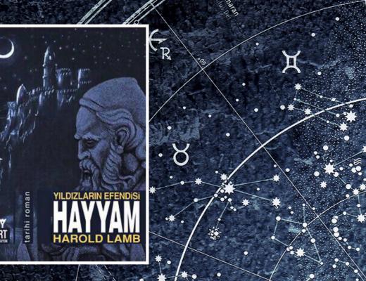 Kitap: Hayyam | Yazar: Harold Lamb | Yorumlayan: Kübra Mısırlı Keskin