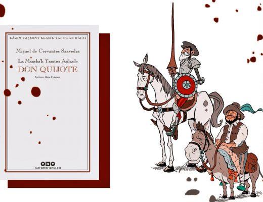 Kitap: Don Kişot | Yazar: Miguel de Cervantes Saavedra | Yorumlayan: Hülya Erarslan