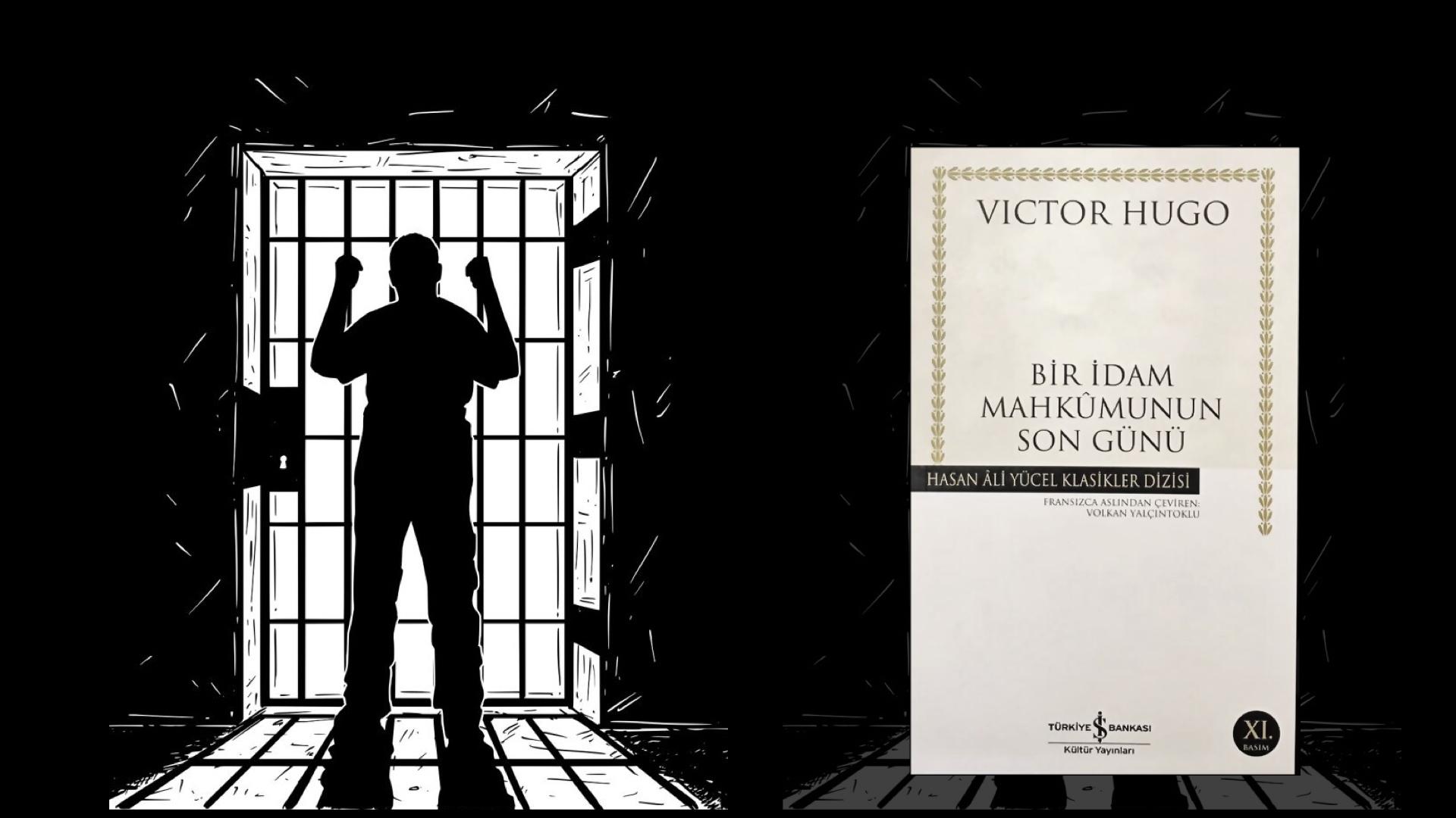 Kitap: Bir İdam Mahkumunun Son Günü | Yazar: Victor Hugo | Yorumlayan: Hülya Erarslan