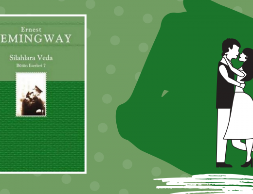 Kitap: Silahlara Veda | Yazar: Ernest Hemingway | Yorumlayan: Hülya Erarslan