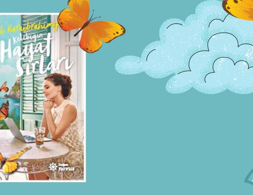 Kitap: Kelebeğin Hayat Sırları | Yazar: Nil Karaibrahimgil | Yorumlayan: Hülya Erarslan