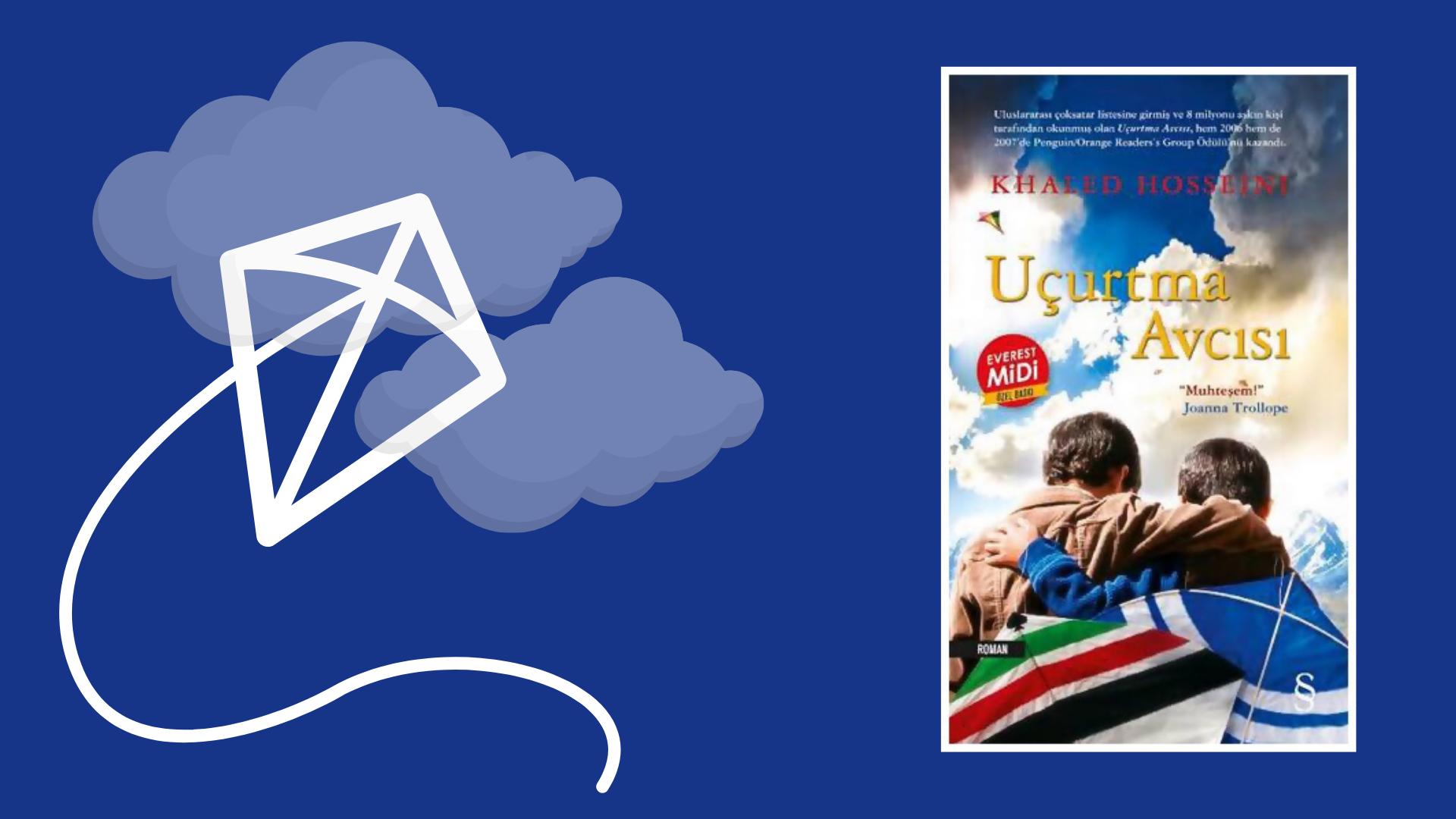 Kitap: Uçurtma Avcısı   Yazar: Khaled Hosseini   Yorumlayan: Kübra Mısırlı Keskin