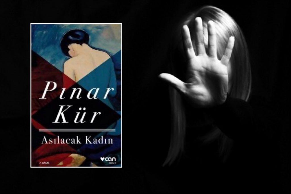 Asılacak Kadın, Pınar Kür