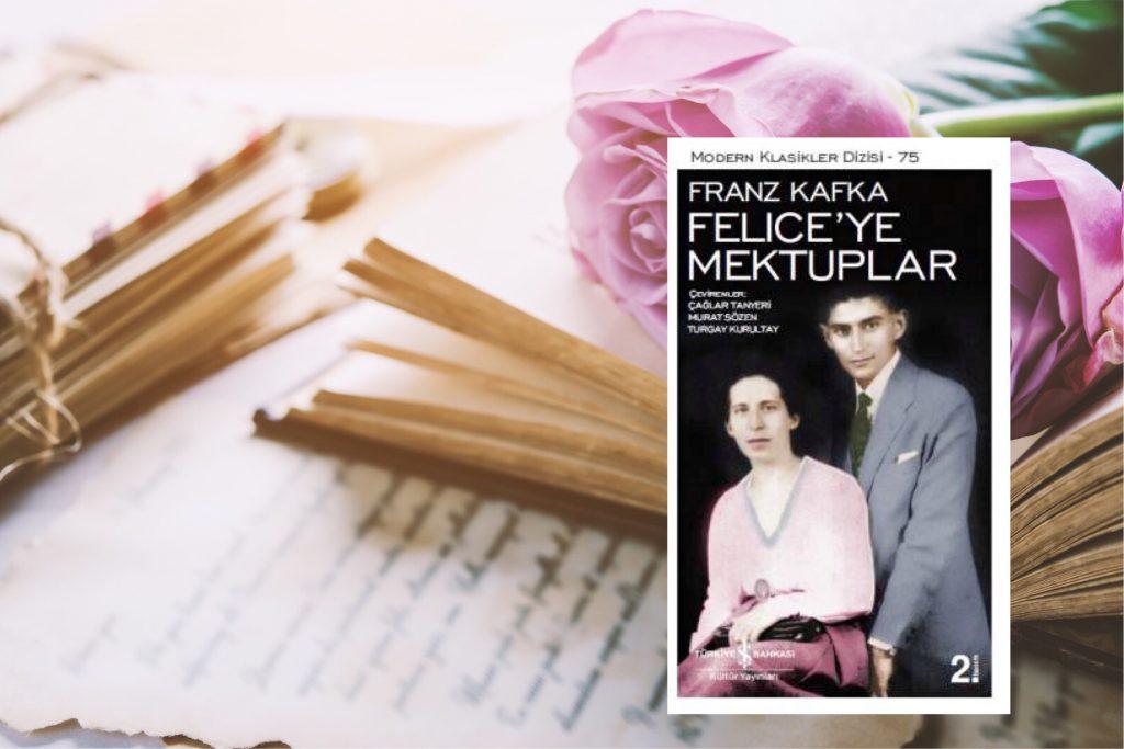 Felice 'ye Mektuplar | Franz Kafka