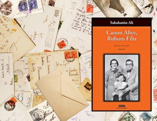 Canım Aliye, Ruhum Filiz | Sabahattin Ali