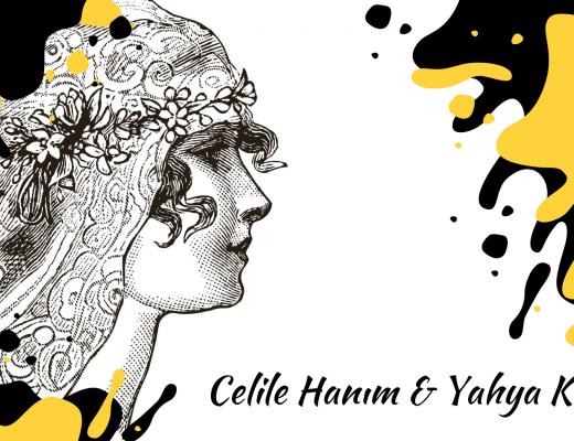 Celile Hanım & Yahya Kemal