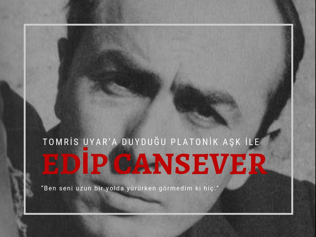 Edip Cansever & Tomris Uyar