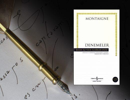 Kitap: Denemeler | Yazar: Montaigne | Yorumlayan: Hülya Erarslan