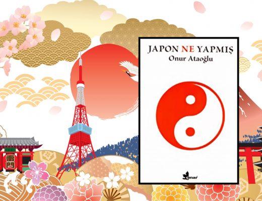 Kitap: Japon Ne Yapmış? | Onur Ataoğlu | Yorumlayan: Hülya Erarslan