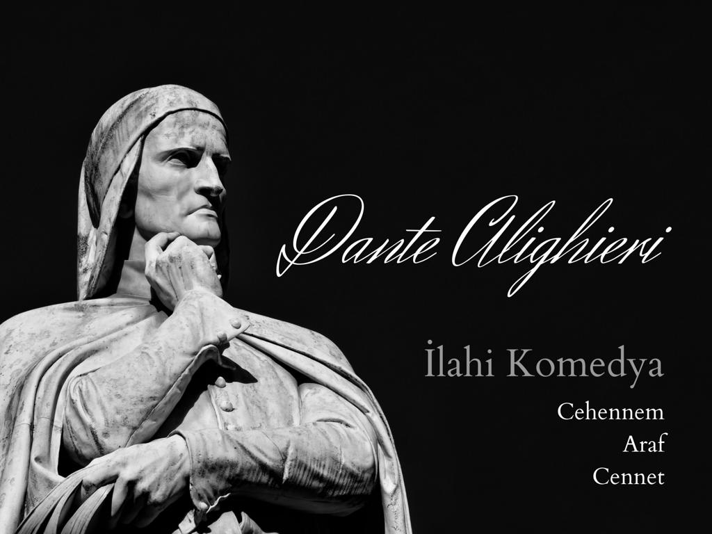 Kitap: İlahi Komedya   Yazar: Dante Alighieri   Yorumlayan Şenül Korkusuz
