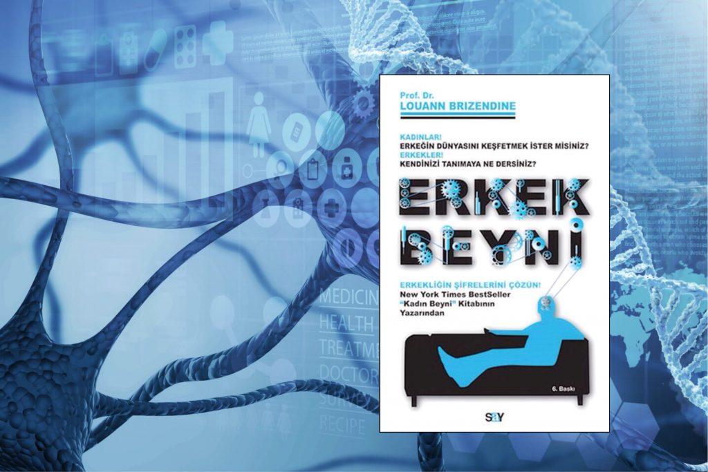 Kitap: Erkek Beyni | Yazar: Dr. Louann Brizendine | Yorumlayan: Hülya Erarslan