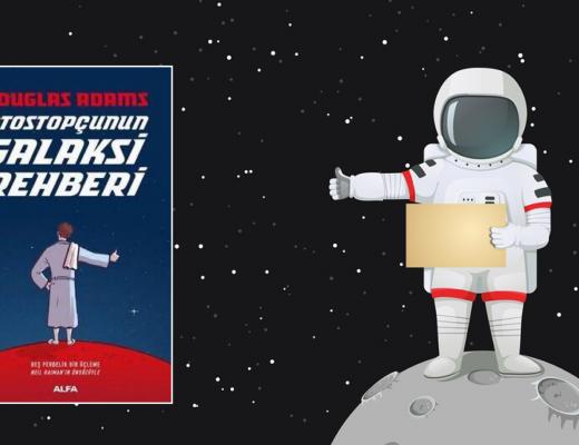 Kitap: Otostopçunun Galaksi Rehberi | Yazar: Douglas Adams | Yorumlayan: Hülya Erarslan