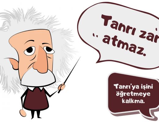 Yazı: Yanılıyorsunuz Bay Einstein | Yazan: Çiğdem Mertoğlu