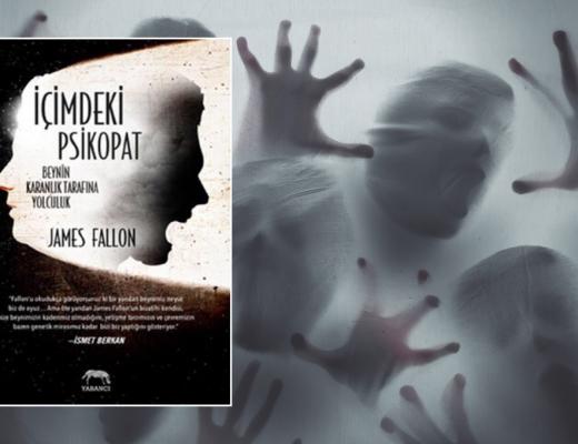 Kitap: İçimdeki Psikopat | Yazar: James Fallon | Yorumlayan: Hülya Erarslan