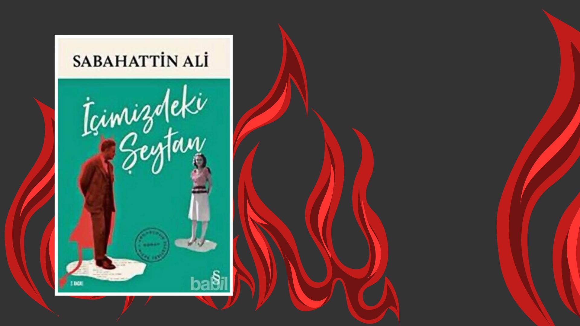 Kitap: İçimizdeki Şeytan | Yazar: Sabahattin Ali | Yorumlayan: Kübra Mısırlı Keskin