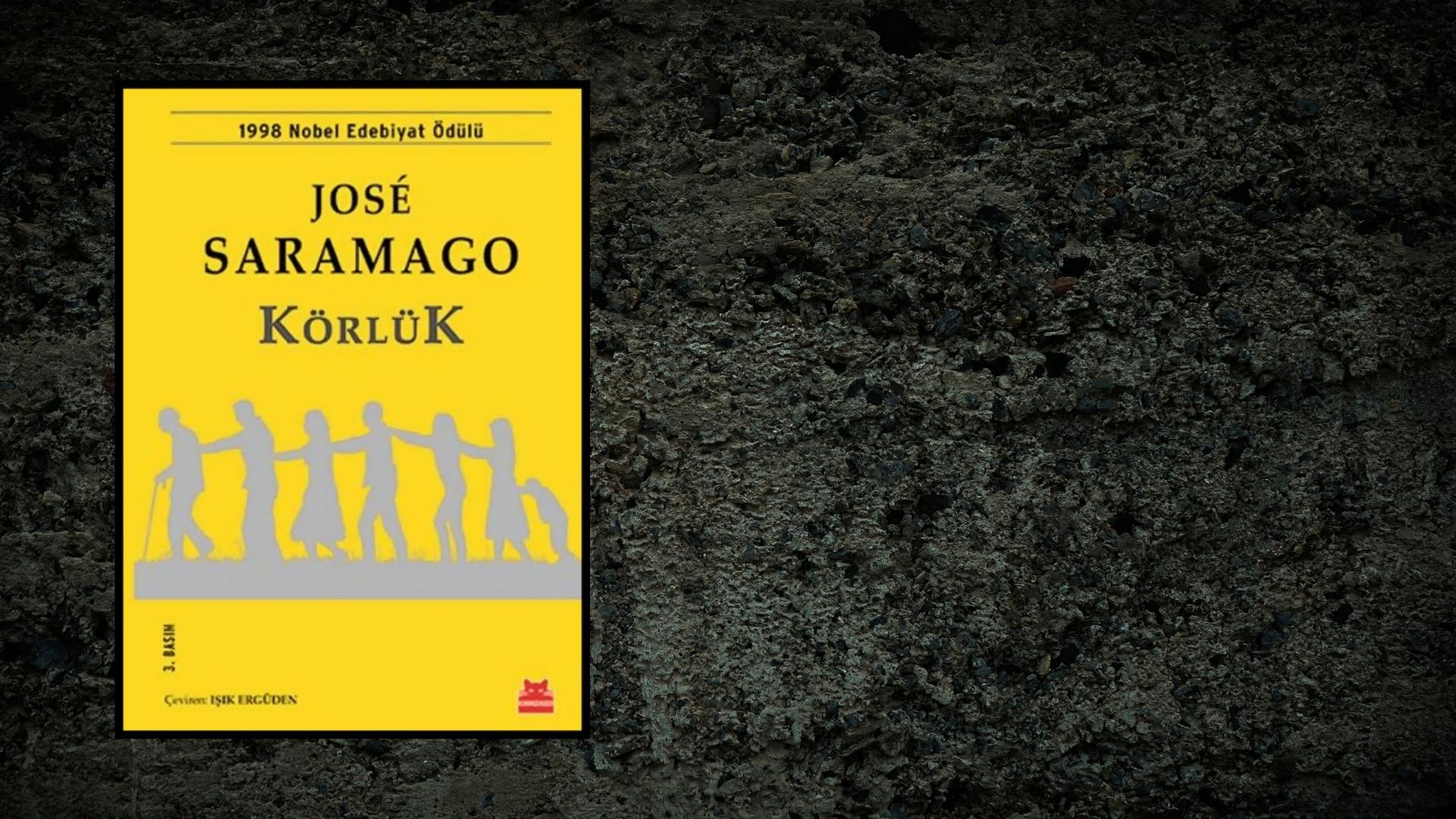 Kitap: Körlük | Yazar: Jose Saramago | Yorumlayan: Kübra Mısırlı Keskin
