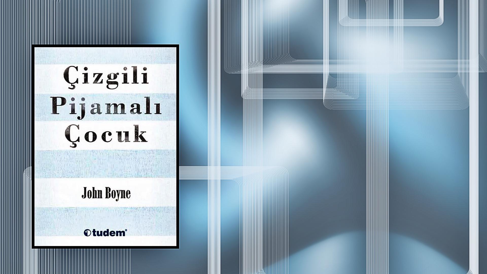 Kitap: Çizgili Pijamalı Çocuk | Yazar: John Boyne | Yorumlayan: Kübra Mısırlı Keskin