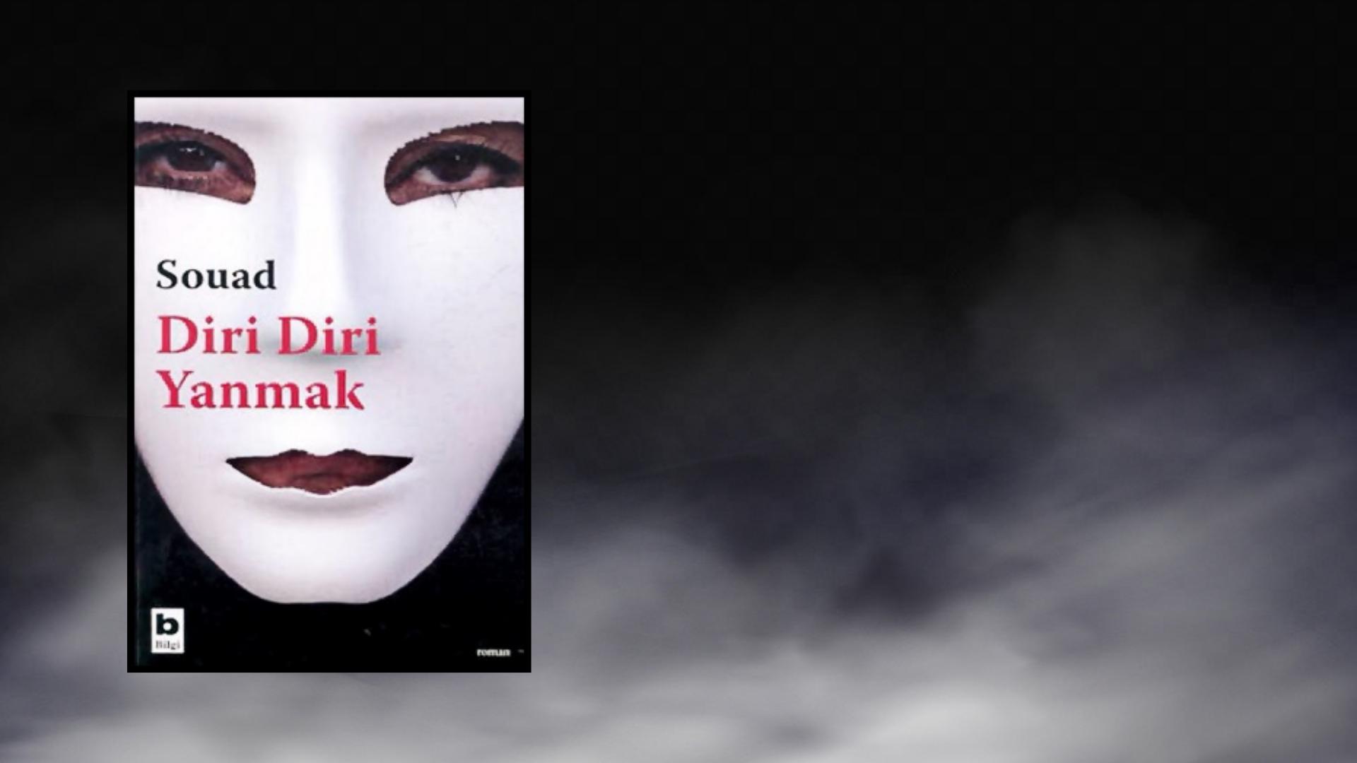 Kitap: Diri Diri Yanmak | Yazar: Souad | Yorumlayan: Kübra Mısırlı Keskin