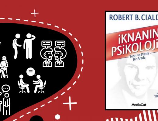 Kitap: İknanın Psikolojisi | Yazar: Robert B. Cialdini | Yorumlayan: Hülya Erarslan