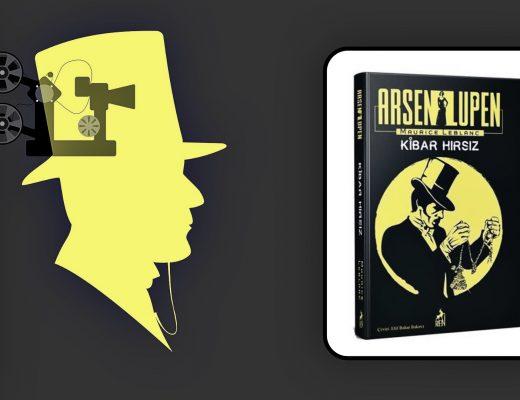 Kitap: Arsen Lupen | Kibar Hırsız | Yazar: Maurice Leblanc | Yorumlayan: Hülya Erarslan