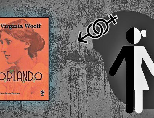 Kitap: Orlando | Yazar: Virginia Woolf | Yorumlayan: Hülya Erarslan
